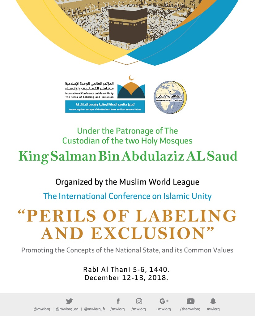 "The Muslim World League inaugurated its conference on ""Islamic unity, the perils of labeling and exclusion"""