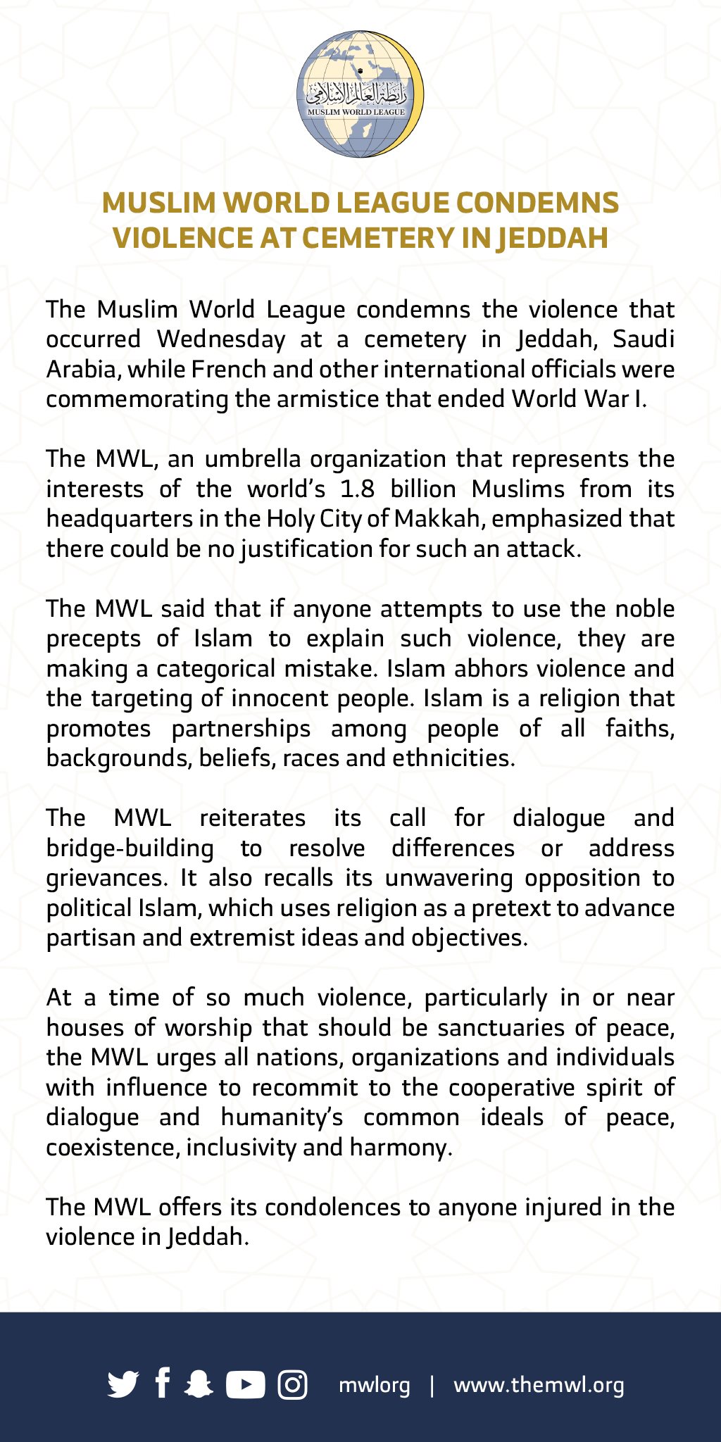 The Muslim World League condemns today's violence at a cemetery in Jeddah. Read the latest statement from the HE Dr. Mohammad Alissa: