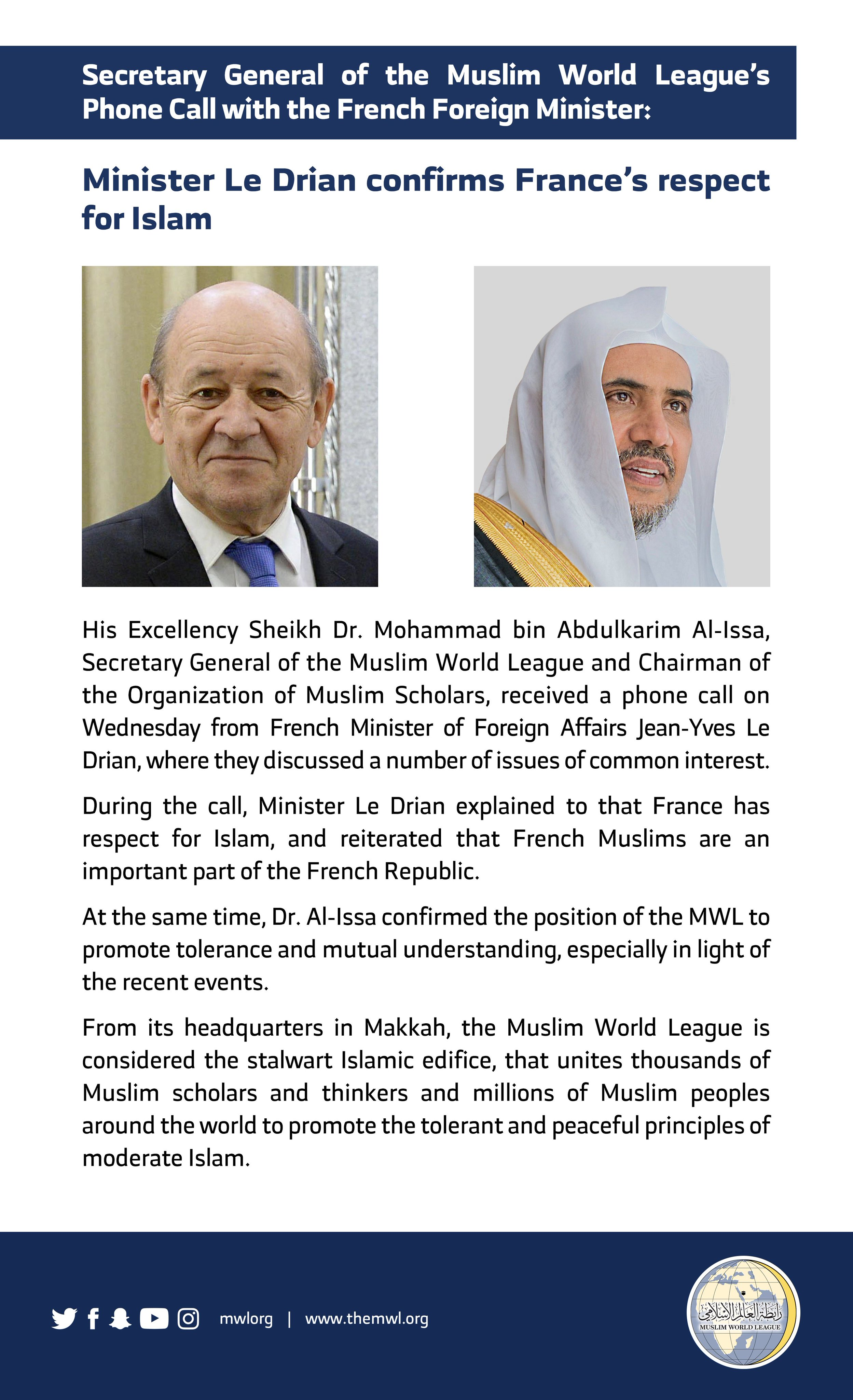 On Wednesday, HE Dr. Mohammad Alissa received a phone call from the French Minister of Foreign Affairs to discuss recent events & reiterate France's respect for Islam.