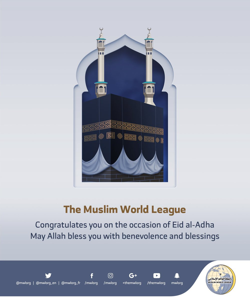 The Muslim World League congratulates you on the occasion of eid
