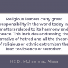 Religious leaders must take action to promote harmony & peace, including by addressing the narrative of hatred that leads to extremism