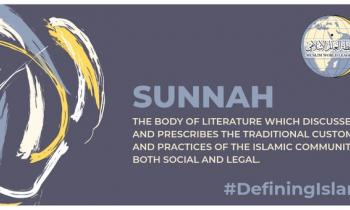 Covering both social and legal issues, the Sunnah is the body of traditional customs & practices of the Islamic community
