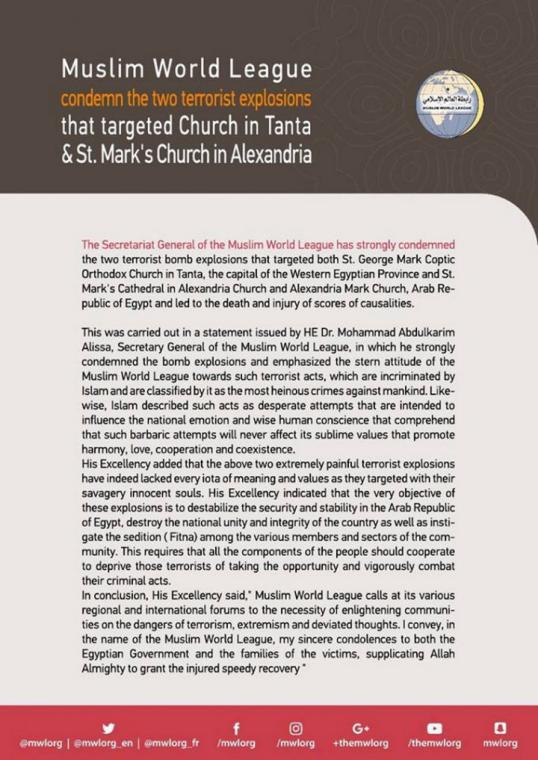HE the MWL's Secretary General issued a statement condemning the dual terrorist bombings targeting the Church of Tanta and St. Mark church
